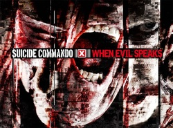 When Evil Speak, suicide commando