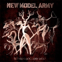 New Model Army  2013 between dog and wolf